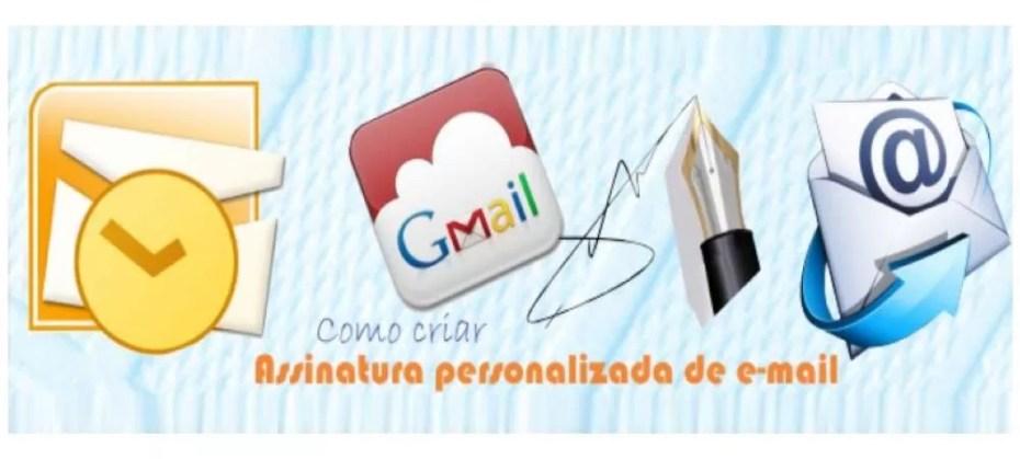 Assinatura Personalizada de E-Mail - Como Criar