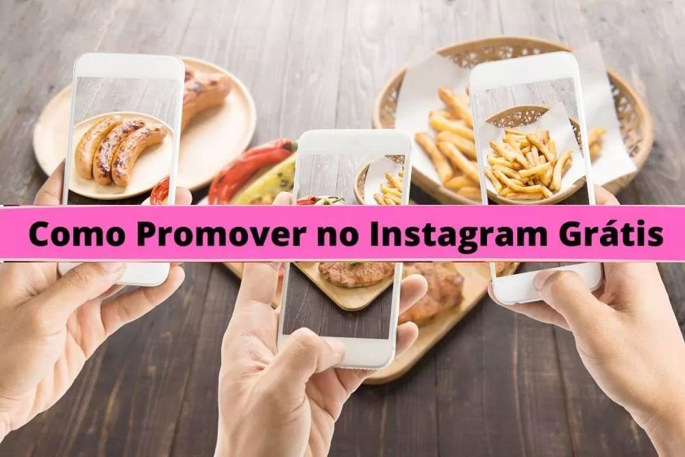 Como Promover no Instagram Grátis 3