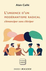 Pour un modérantisme radical
