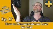 Do you love God, if so how can you prove it? Jesus laid out for us a simple yet profound formula on how to demonstrate our love for God, but what is it?