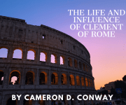 The Life And Influence Of Clement Of Rome