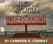How to Understand and Apply Philippians 2:1-11