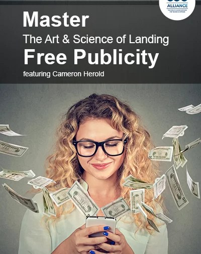 Master The Art & Science Of Landing Free Publicity