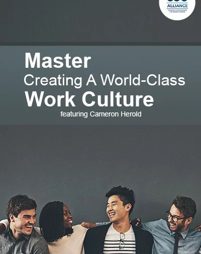 Master Creating A World-Class Work-Culture