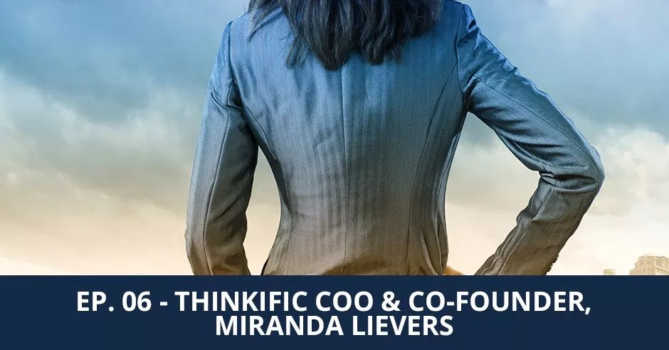 Ep. 06 - Building A Culture Of Feedback with Miranda Lievers