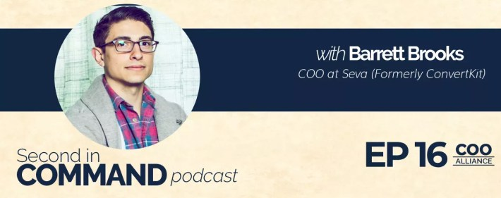 Second In Command Podcast - Barrett Brooks (COO Alliance)