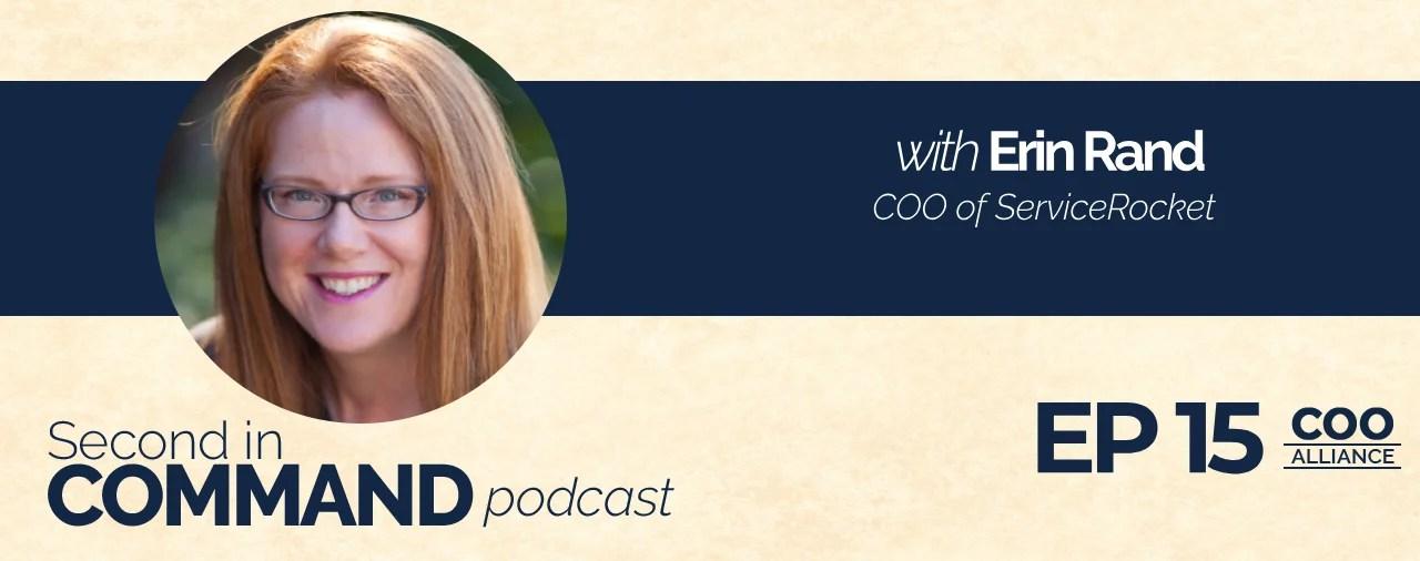 Ep. 15 - ServiceRocket COO, Erin Rand