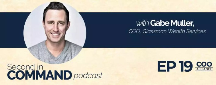 Second In Command Podcast - Gabe Muller (COO Alliance)