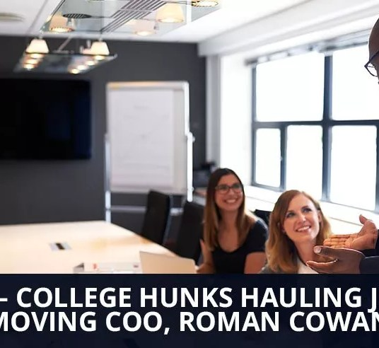 Ep. 32 - College Hunks Hauling Junk & Moving COO, Roman Cowan