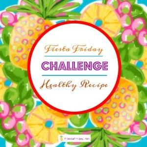 fiestafriday-healthy-recipe-challenge