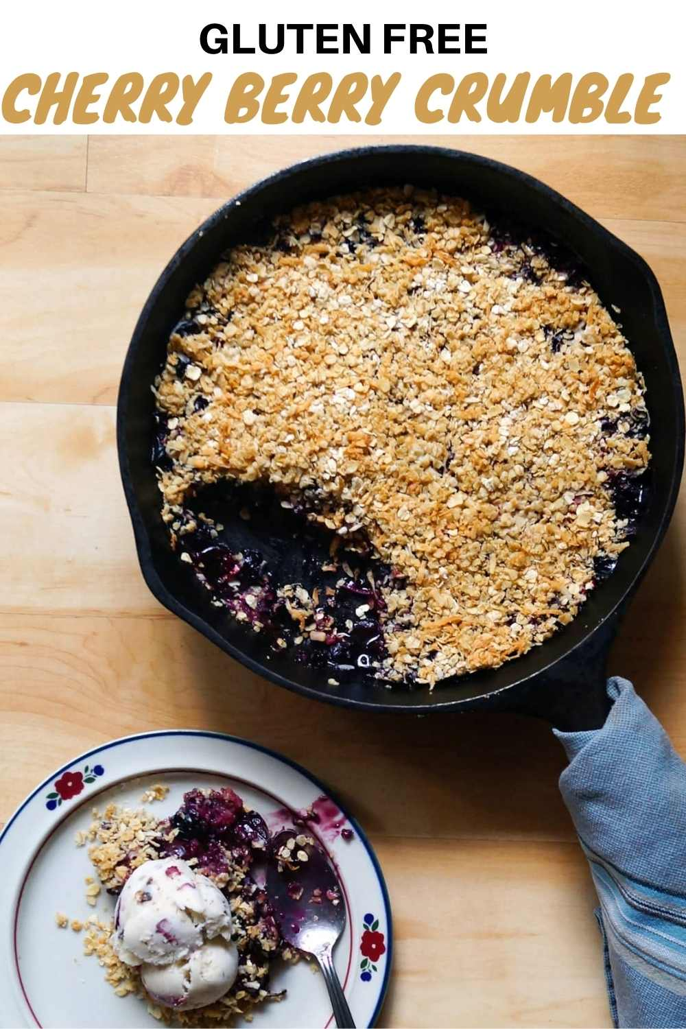 """Pinterest graphic with a photo of the finished crumble and the words """"Gluten Free Cherry Berry Crumble."""""""