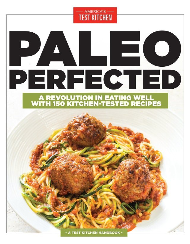 Paleo Perfected Cookbook - Whole30 Cookbooks for Busy People