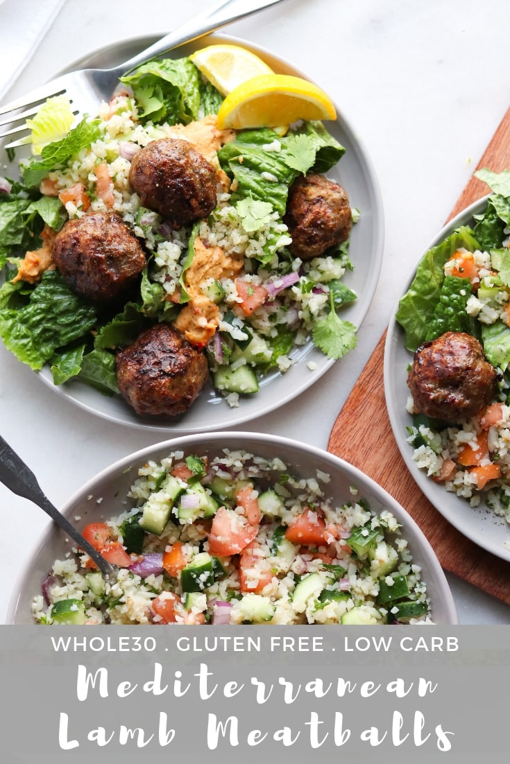 """Pinterest graphic with a close up shot of the finished dish and the text, """"Whole30, Gluten Free, Low Carb, Mediterranean Lamb Meatballs."""""""