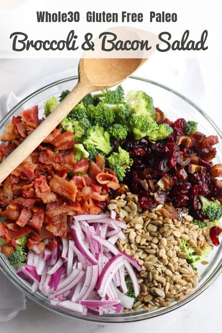 """Pinterest Graphic showing the Broccoli & Bacon Salad with the text, """"Whole30/Paleo Broccoli & Bacon Salad."""""""