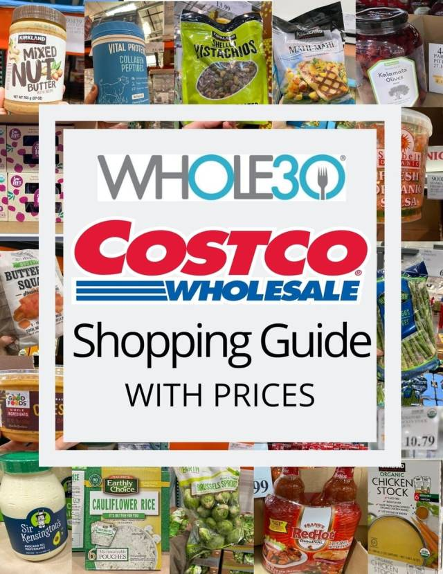 "A collage of groceries found at Costco with the text ""Whole30 Costco Shopping Guide with Prices"""