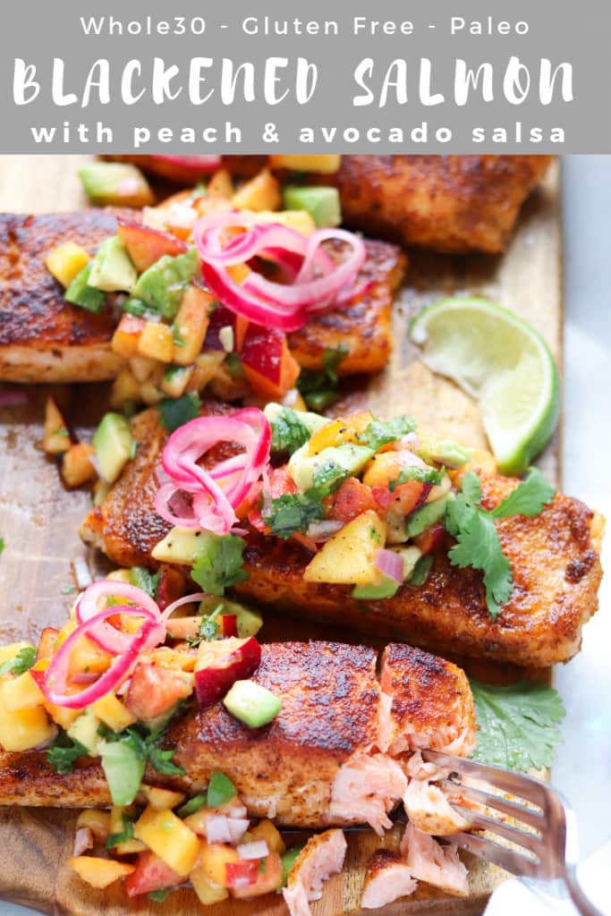 """Pinterest graphic with the text, """"Whole30, GF, Paleo Blackened Salmon with Peach & Avocado Salsa."""""""