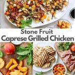 "Collage of photos of the finished dish with the words 'Stone Fruit Caprese Grilled Chicken"" for Pinterest"