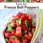 """Pinterest graphic wit a collage of photos of frozen bell peppers with the words """"How to freeze Bell Peppers."""""""
