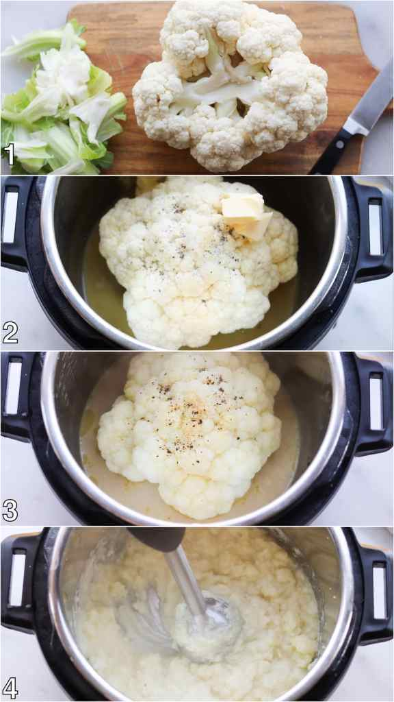 Process shots showing the cauliflower trimmed, then set in the Instant Pot, then cooked, then mashed with an immersion blender.