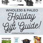 "A collage of images of gifts with the words ""Whole30 & Paleo Holiday Gift Guide"" for Pinterest."