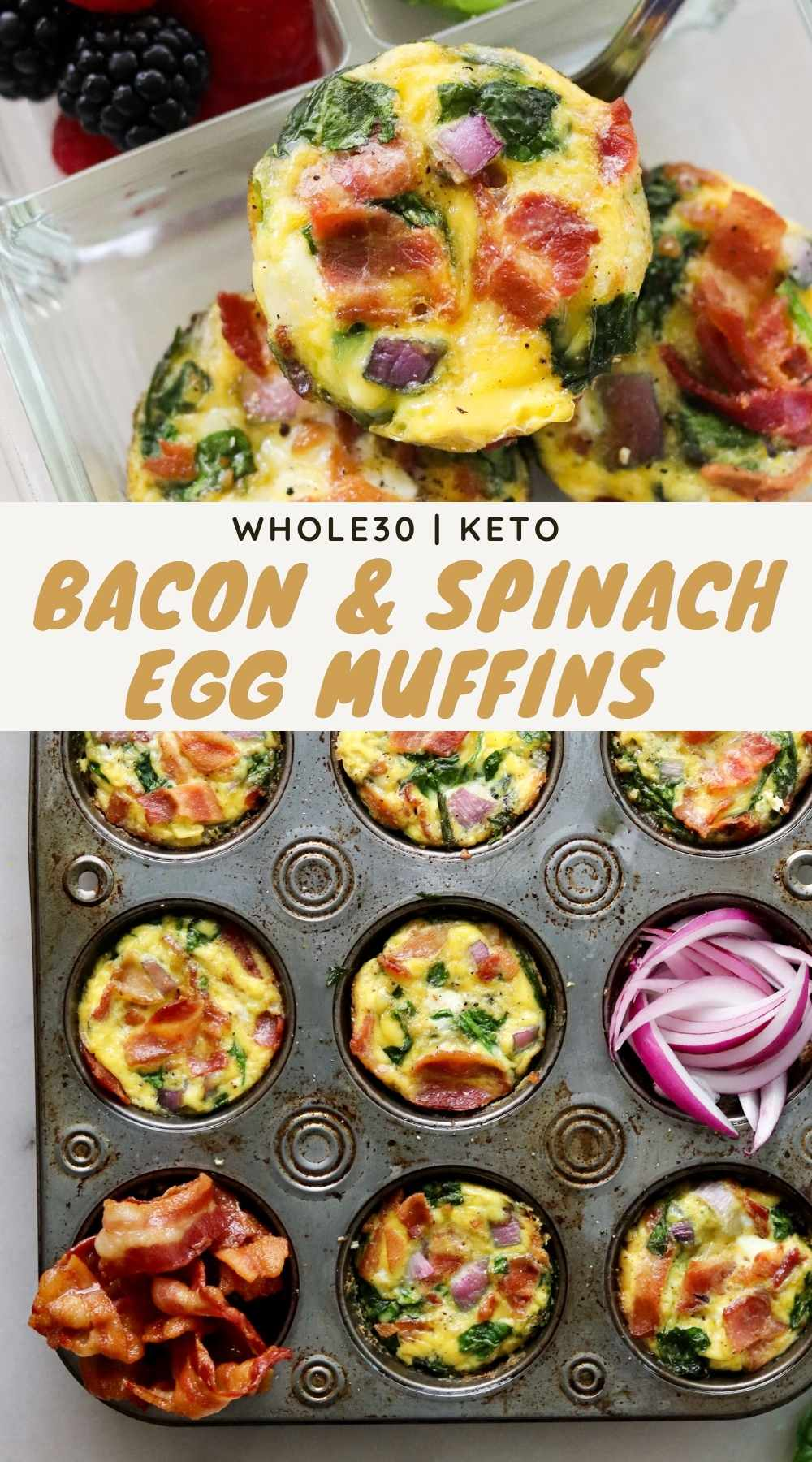"""Pinterest graphic with large gold text, """"Whole30, Keto Bacon & Spinach Egg Muffins."""""""
