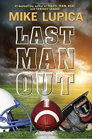 Last Man Out - Mike Lupica