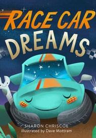 Race Car Dreams - Sharon Chriscoe