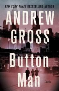 Button Man - Andrew Gross