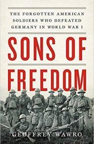 Sons of Freedom - Geoffrey Wawro