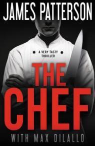 The Chef - James Patterson & Max Dilallo