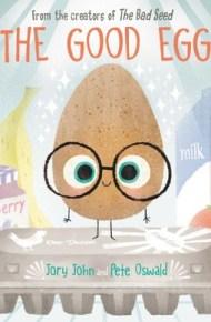 The Good Egg - Jory John & Pete Oswald