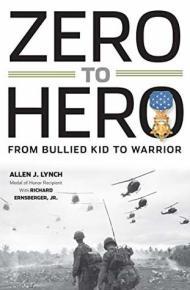 Zero to Hero: From Bullied Kid to Warrior - Allen J. Lynch