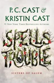 Spells Trouble - P.C. Cast & Kristin Cas