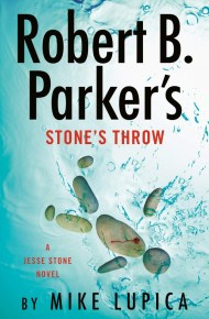 Robert B. Parker's Stone Throw - Mike Lupica