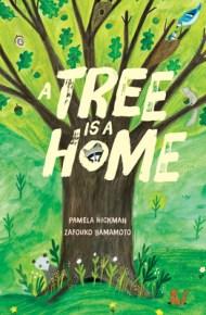 A Tree is a Home - Pamela Hickman