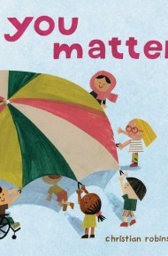 You Matter - Christian Robinson