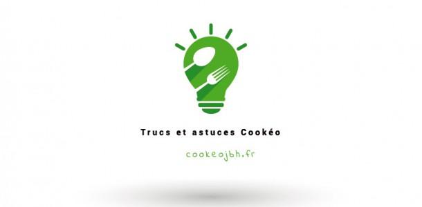 Trucs et Astuces Cookéo