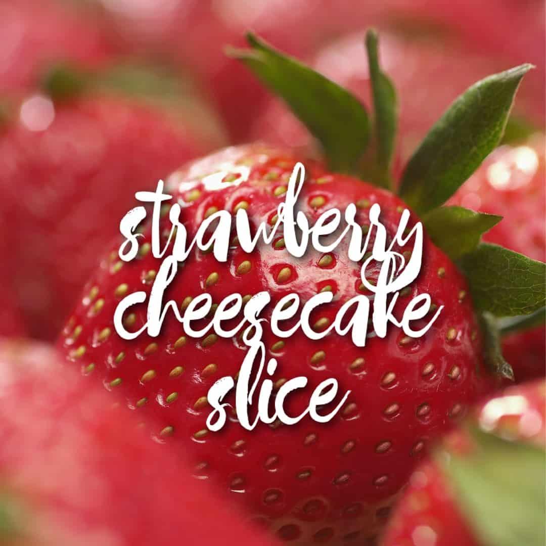 no_bake_strawberry_cheesecake_slice_instagram1080