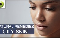 Skin Care – Oily Skin Care – Natural Ayurvedic Home Remedies