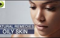 Skin Care – Oily Skin Care – Natural Ayurvedic Home Remedies