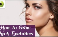How to Grow Thicker Eyebrows Naturally