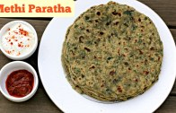 Methi Paratha – Indian Breakfast Recipes – Lunch box Recipe