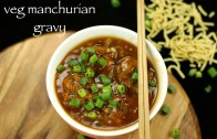 Veg manchurian gravy recipe – Vegetable manchurian gravy recipe