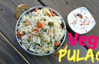 Vegetable Pulao – One Pot Indian Lunch – Dinner Recipe
