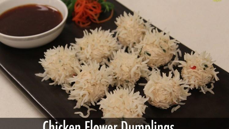 Chicken Flower Dumpling | Chinese Recipes | Sanjeev Kapoor Khazana