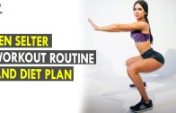 Jen Selter Workout Routine – Diet Plan – Health Sutra – Best Health Tips