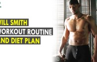 Will Smith Workout Routine – Diet Plan – Health Sutra – Best Health Tips
