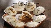 Chicken Kheema Idli – Easy to Make Snack Recipe