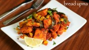 Bread Upma Recipe – South Indian Bread Upma