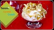 Banana Caramel Crunch – Cold Stone Inspired Frozen Dessert